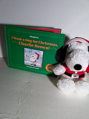 I Want a Dog for Christmas, Charlie Brown! by Charles M. Schulz (2004-08-02)