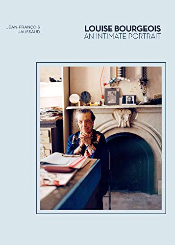 Louise Bourgeois: An Intimate Portrait (Artist Biographies, Women in Art)