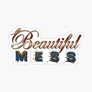 Beautiful Mess Freestyle