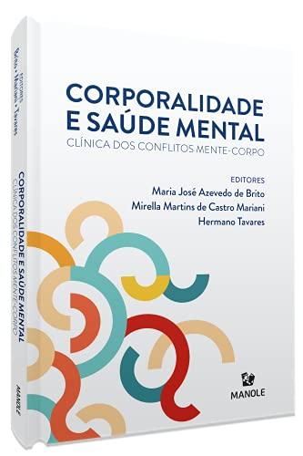 Corporalidade e saúde mental: Clínica dos conflitos mente-corpo