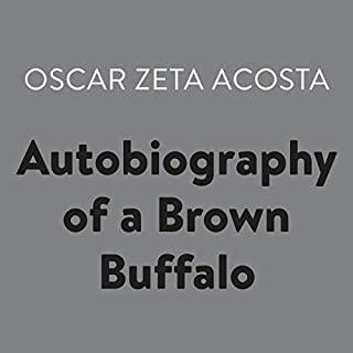 Autobiography of a Brown Buffalo audiobook cover art