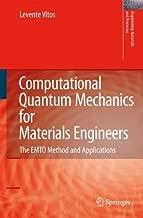 Computational Quantum Mechanics for Materials Engineers: The EMTO Method and Applications