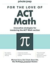 For the Love of ACT Math: This is not a math book; this is an ACT math book PDF
