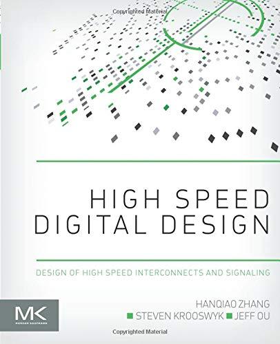High Speed Digital Design: Desig...