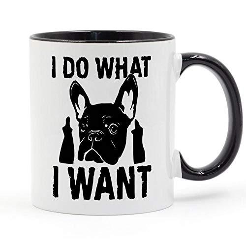 HUANGHHLL Hago Lo Que Quiero Taza De Café Bulldog Francés Regalos Creativos Tazas -Negro