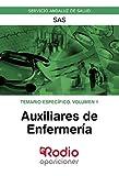 Auxiliares de Enfermeria. Temario Especifico. Volumen 1. SAS: Servicio Andaluz de Salud