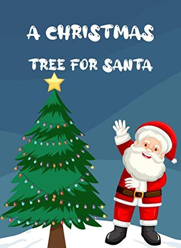 A Christmas Tree For Santa (English Edition)