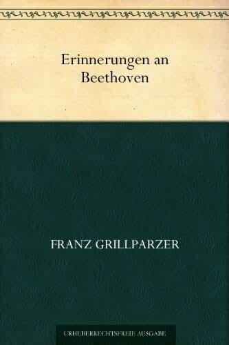Erinnerungen an Beethoven (German Edition)