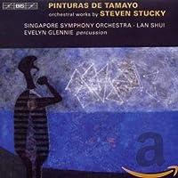 スティーヴン・スタッキー:タマヨの絵画 他 (Stucky : Pinturas de Tamayo / Evelyn Glennie)
