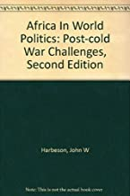 Africa In World Politics: Post-cold War Challenges, Second Edition