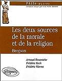 Les deux sources de la morale et de la religion, Bergson