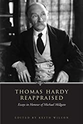 Thomas Hardy Reappraised: Essays in Honour of Michael Millgate (Heritage)