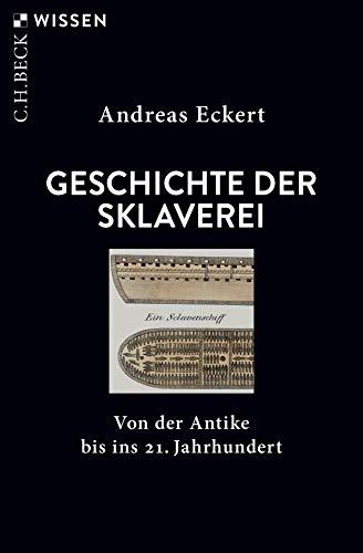 Buchseite und Rezensionen zu 'Geschichte der Sklaverei' von Andreas Eckert