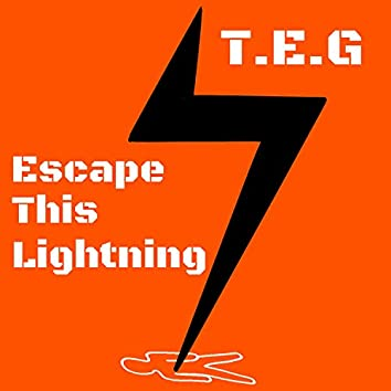 Escape This Lightning