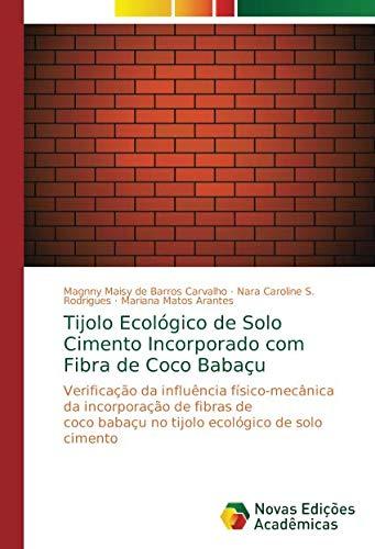 de Barros Carvalho, M: Tijolo Ecológico de Solo Cimento Inc