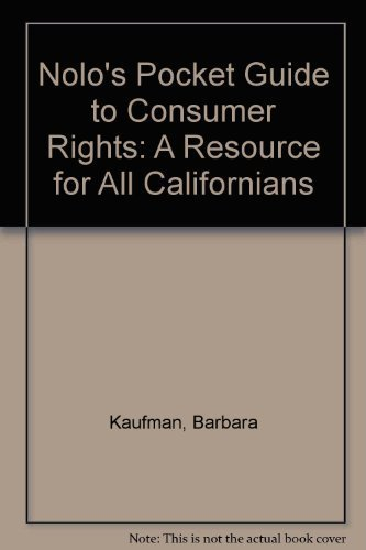 Nolo's Pocket Guide to Consumer Rights: A Resource for All Californians