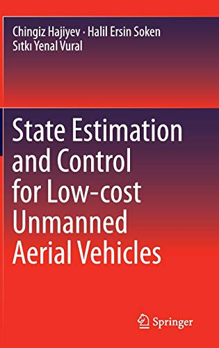 State Estimation and Control for Low-Cost Unmanned Aerial Vehicles