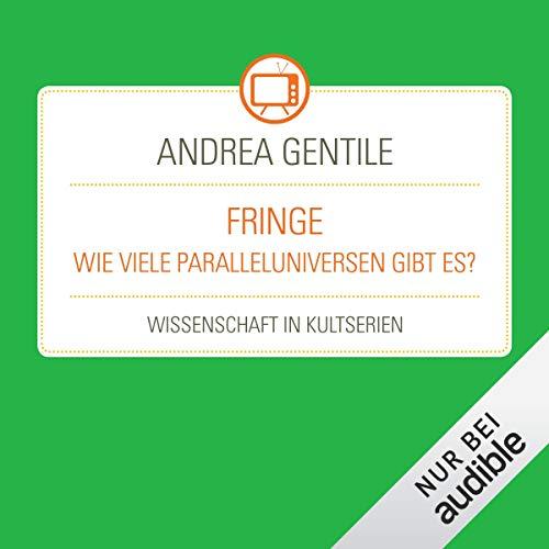 Fringe - Wie viele Paralleluniversen gibt es? Titelbild