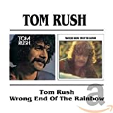 Songtexte von Tom Rush - Tom Rush / Wrong End of the Rainbow