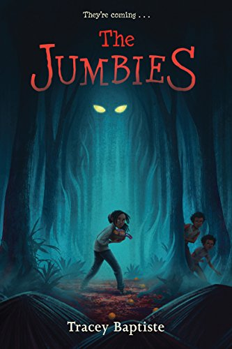 The Jumbies by [Tracey Baptiste]