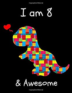 I am 8: The Unofficial Lego Blocks Cute Dinosaur T-Rex Happy Birthday Notebook Gift for Boys ~ Sketchbook for Doodling & Drawing