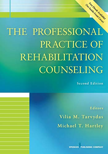 Compare Textbook Prices for The Professional Practice of Rehabilitation Counseling, Second Edition 2 Edition ISBN 9780826138927 by Tarvydas PhD  CRC, Vilia,Hartley PhD, Michael T.