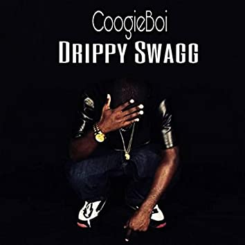 Drippy Swagg