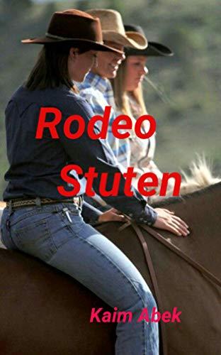 Rodeo Stuten: Versteigerung der Cowgirls
