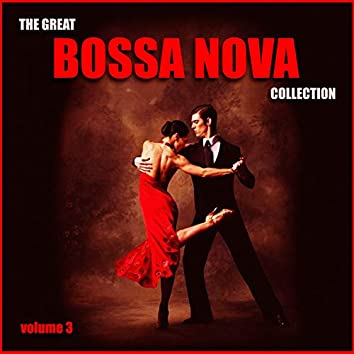 The Great Bossa Nova Collection Vol. 3