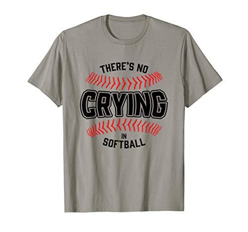 Funny Softball Crying Players Parents Coach Sportsmanship T-Shirt