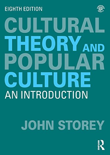 Compare Textbook Prices for Cultural Theory and Popular Culture: An Introduction 8 Edition ISBN 9780415786638 by Storey, John