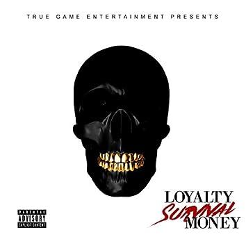 Loyalty Survival Money