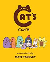 Cat's Cafe: A Comics Collection