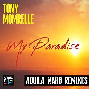 My Paradise (Aquila Narø Remixes)