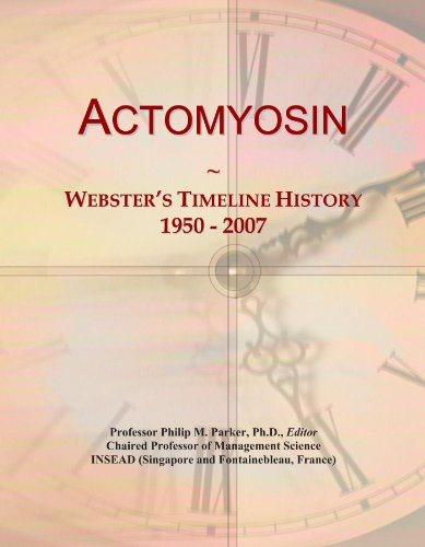 Actomyosin: Webster's Timeline History, 1950 - 2007