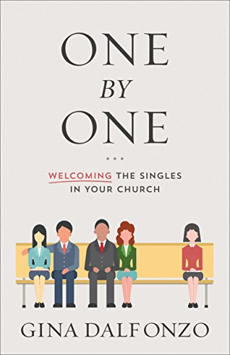 One by One: Welcoming the Singles in Your Church (English Edition)