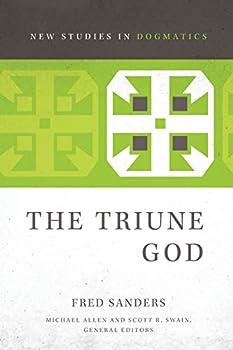 The Triune God  New Studies in Dogmatics