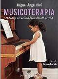 Musicoterapia: 0 (Abordaje de Salud mental infanto juvenil)