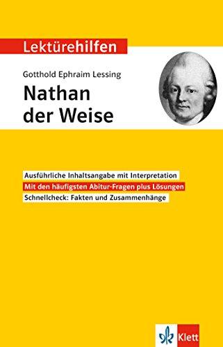 Klett Lektürehilfen Gotthold Ephraim Lessing, Nathan der Weise: Interpretationshilfe für Oberstufe und Abitur