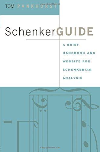 Schenker Guide A Brief Handbook and Website for Schenkerian Analysis product image