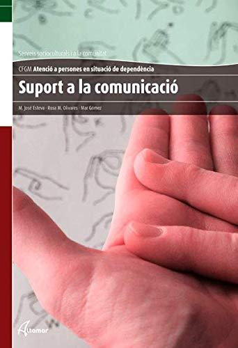 Suport a la comunicació (CFGM ATENCIÓ A PERSONES EN SITUACIÓ DE DEPENDÈNCIA)