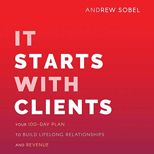 It Starts with Clients audiobook cover art