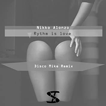 Rythm Is Love (Disco Mike Remix)