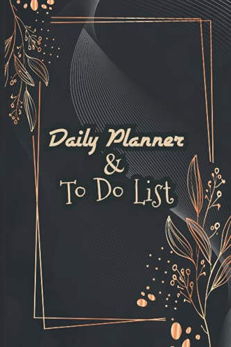 Daily Planner & To Do List Notebook: 6 x 9-inches || Undated...