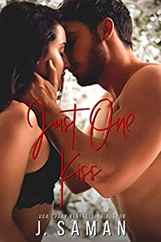 Just One Kiss: A Second Chance Holiday Standalone by [J.  Saman]