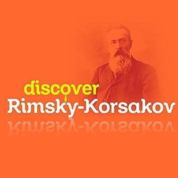Discover Rimsky-Korsakov