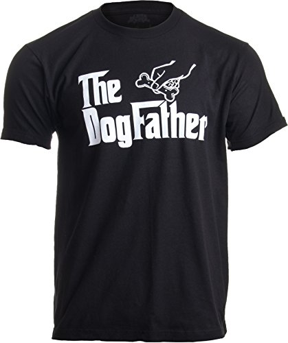 Funny Dogfather T-Shirt dog lover gifts for him