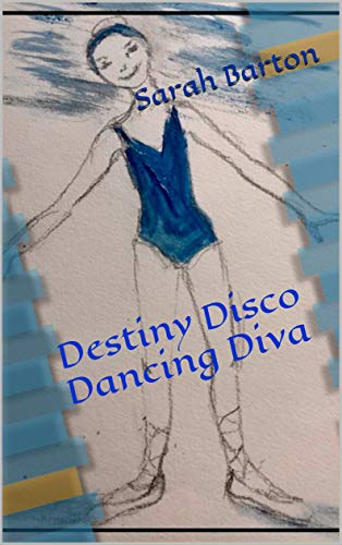 Destiny Disco Dancing Diva (English Edition)