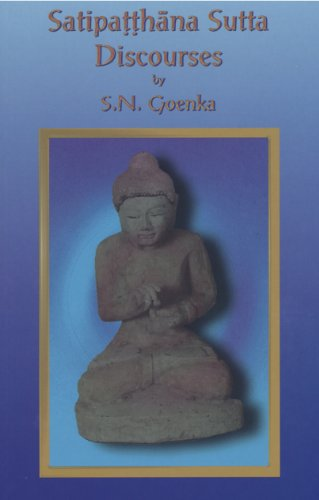 Satipatthana Sutta Discourses (English Edition)