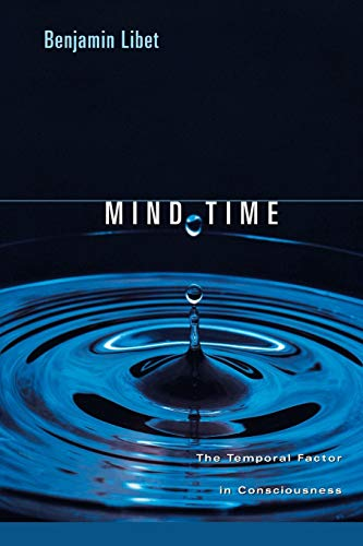 Mind Time: The Temporal Factor in Consciousness (Perspectives in Cognitive Neuroscience)の詳細を見る